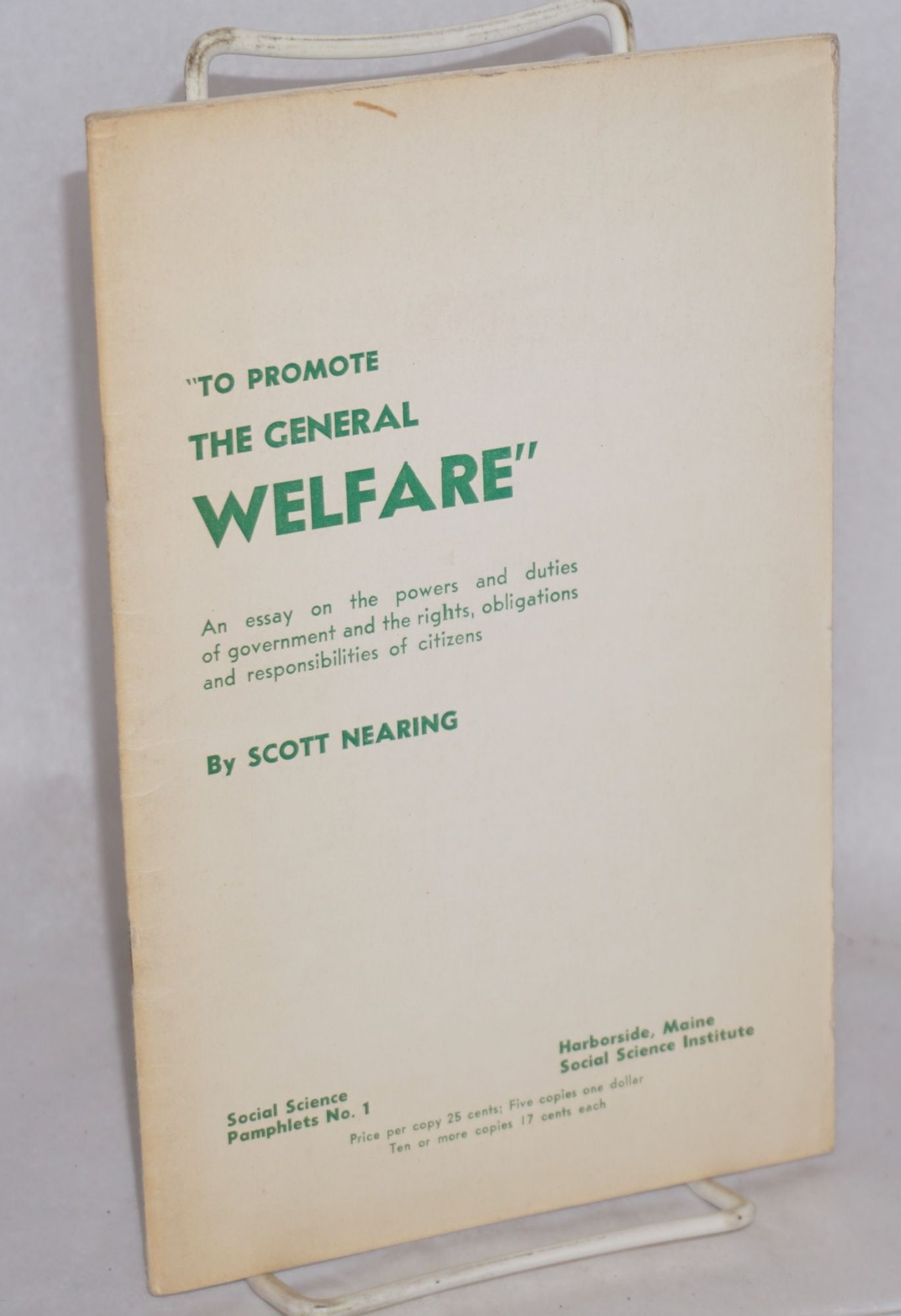 To Promote The General Welfare An Essay On The Powers And Duties Of  To Promote The General Welfare