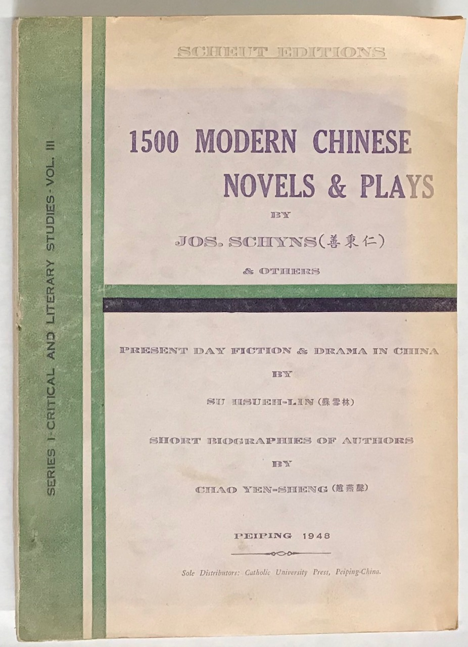 1500 modern Chinese novels and plays    Present day fiction and drama in  China by Su Hsueh-lin  Short biographies of authors by Chao Yen-sheng by
