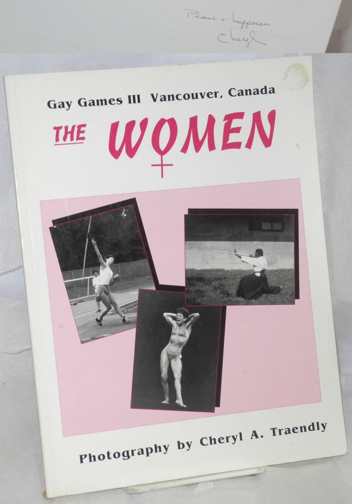 The women; Gay Games III, Vancouver, Canada, celebration '90. Cheryl A. Traendly, photographer.