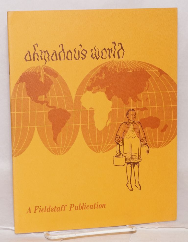 Ahmadou's world: a case study of a Voltaic immigrant to the Ivory Coast. Victor D. Du Bois.