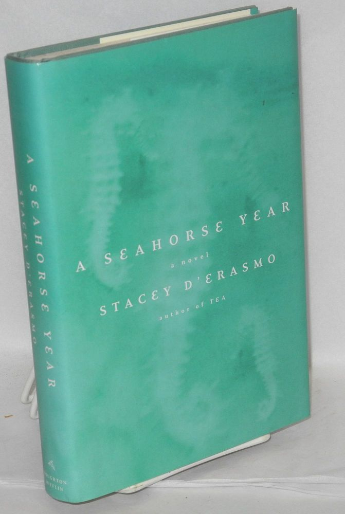 A seahorse year. Stacey d'Erasmo.