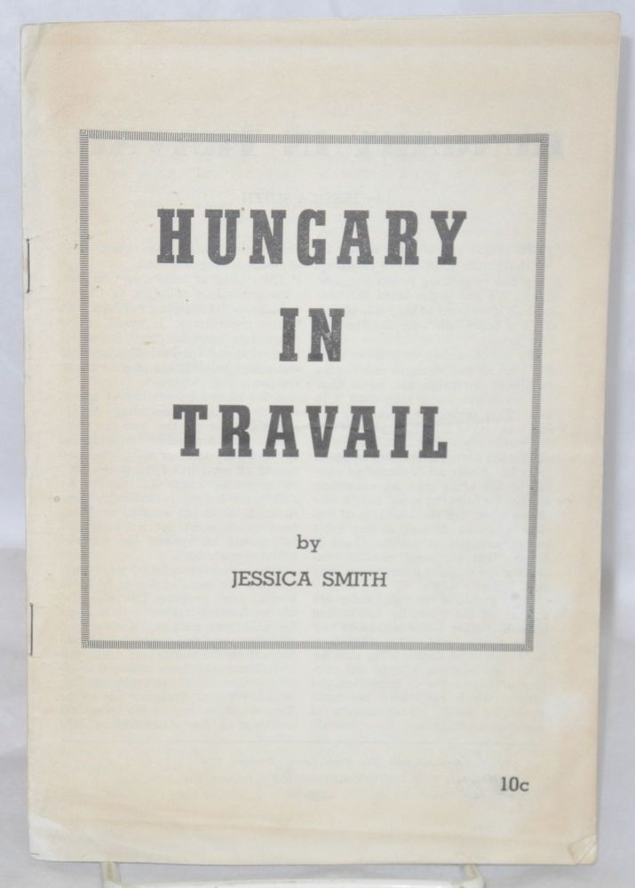 Hungary in travail. Jessica Smith.