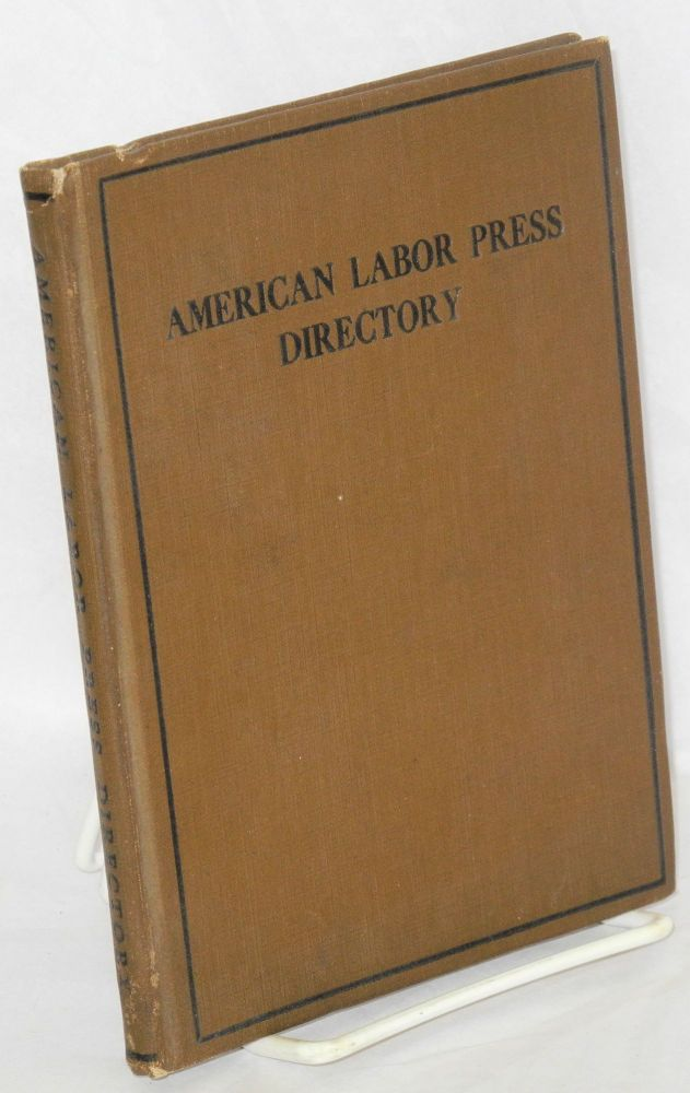 American labor press directory. Rand School of Social Science. Labor Research Department.