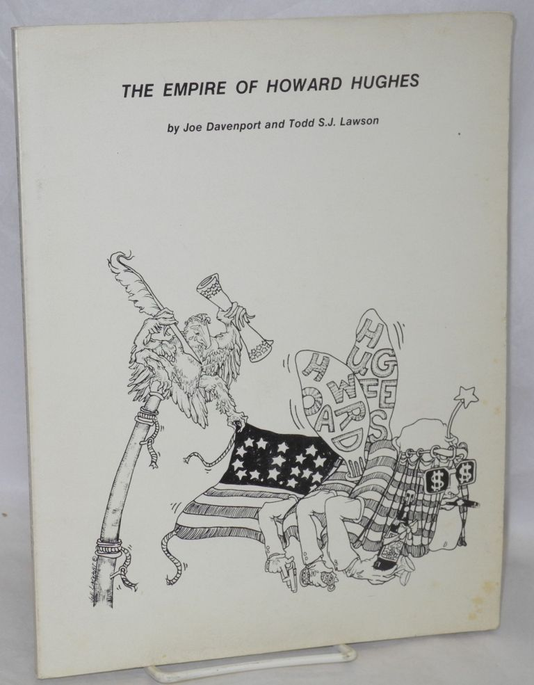 The empire of Howard Hughes. Joe Davenport, Todd S. J. Lawson.