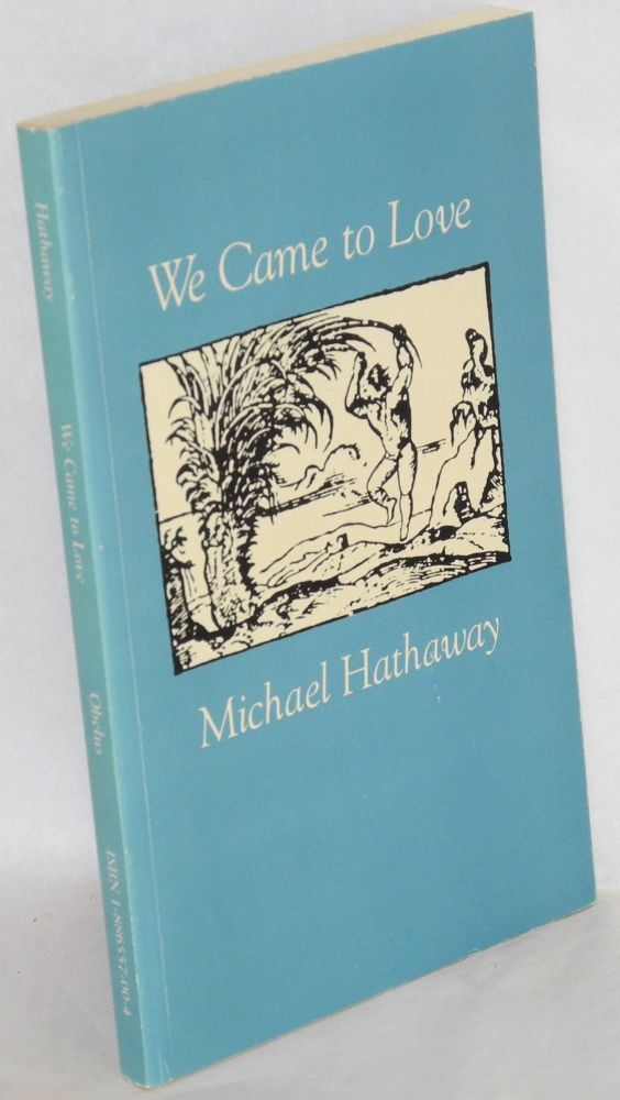 We came to love. Michael Hathaway.