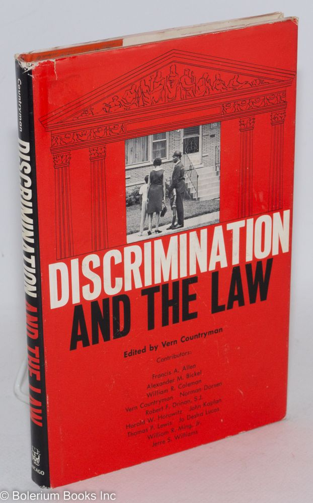 Discrimination and the law. Vern Countryman, ed.