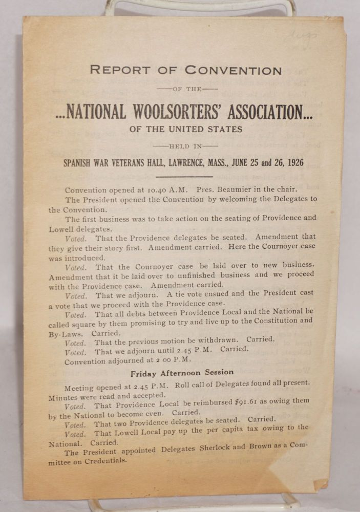 Report of convention of the National Woolsorter's Association of the United States, held in Spanish War Veterans Hall, Lawrence, Mass., June 25 and 26, 1926. National Woolsorters' Association.