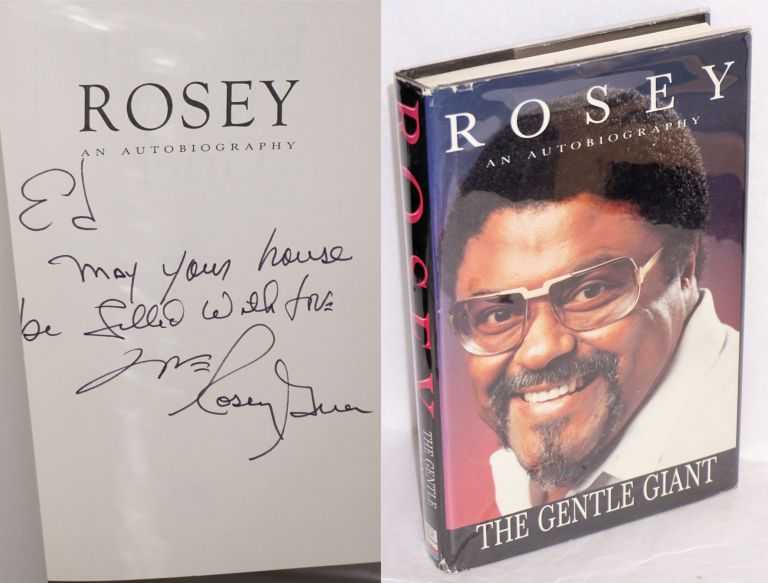 Rosey; an autobiography, the gentle giant. Roosevelt 'Rosey' Grier, , Dennis Baker.
