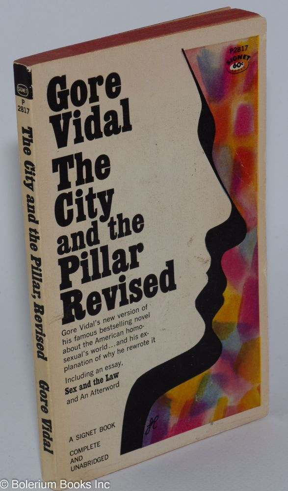 The City And The Pillar Revised Including An Essay Sex And The Law  The City And The Pillar Revised Including An Essay Sex And The Law And  An Afterword  Gore Vidal