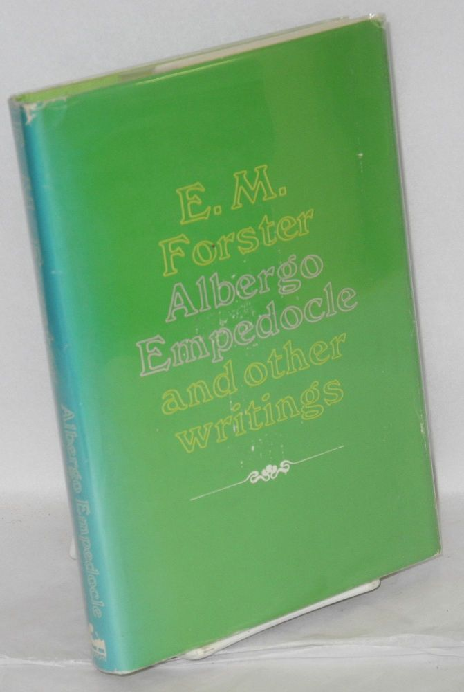 Albergo Empedocle and other writings. George H. Thomson, E. M. Forster, , edited, introduction.