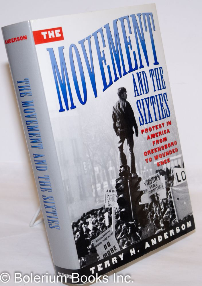 The movement and the sixties. Terry Anderson.