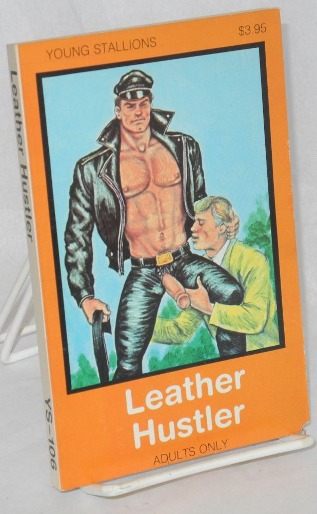 Leather hustler. Anonymous.