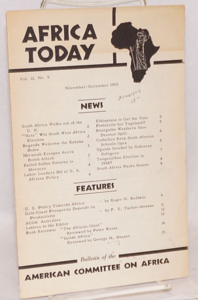 Africa today: bulletin of the American Committee on Africa; vol. II, no. 5; November - December 1955. Keith Irvine.