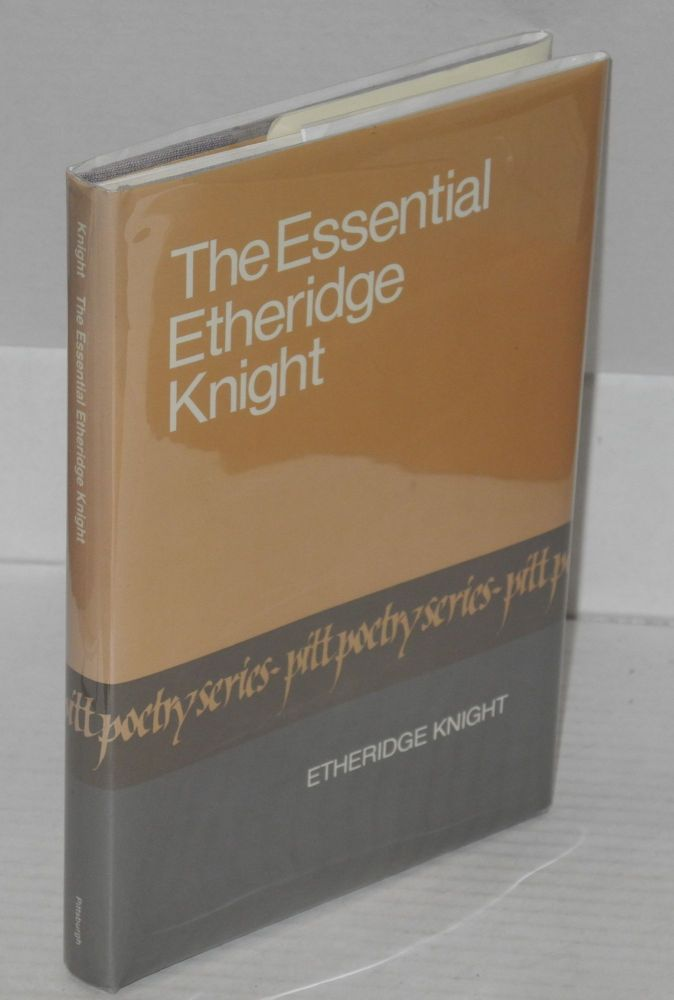 The essential Etheridge Knight. Etheridge Knight.