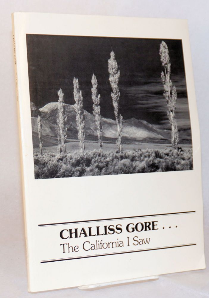 Challiss Gore . . . the California I saw. Challiss Gore, , Judith Gore Hogness Mary Gore Shirey, Janet Gore Venolia.