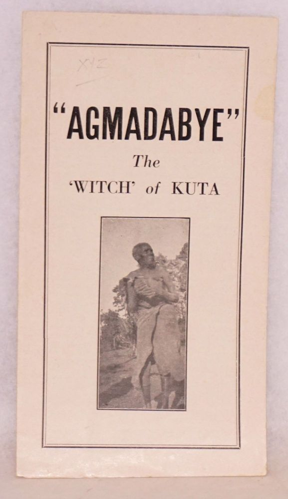 Agmadabye; the 'witch' of Kuta. Rev. John Hay.