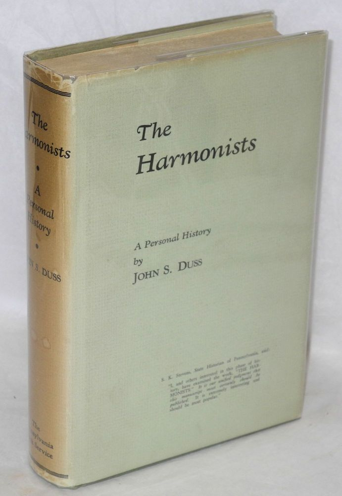 The Harmonists; a personal history. John S. Duss.
