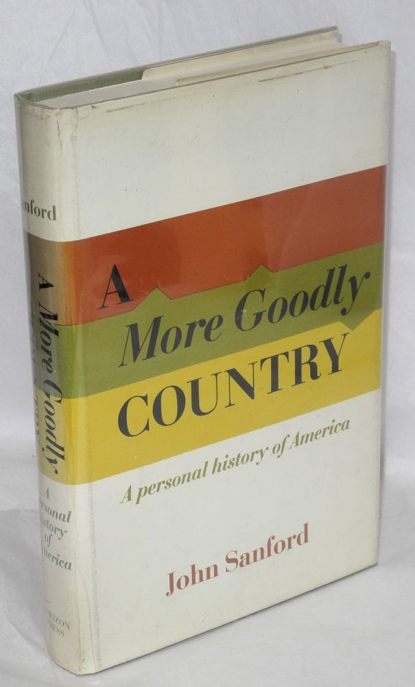 A more goodly country; a personal history of America. John B. Sanford.