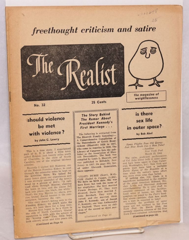 The realist [no.32]; freethought criticism and satire, the magazine of weightlessness. March, 1962. Paul Krassner.