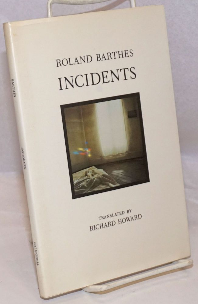 Incidents. Roland Barthes, Richard Howard.