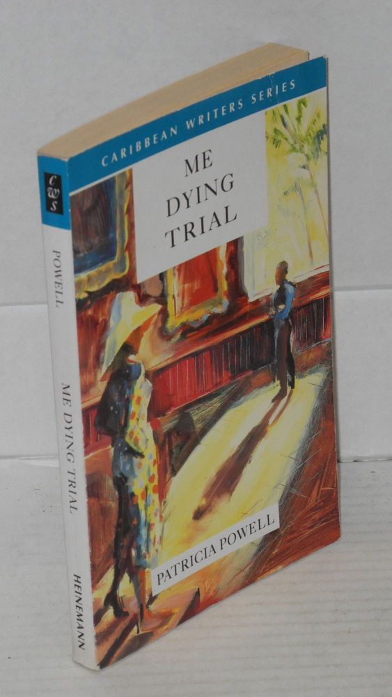 Me dying trial. Patricia Powell.