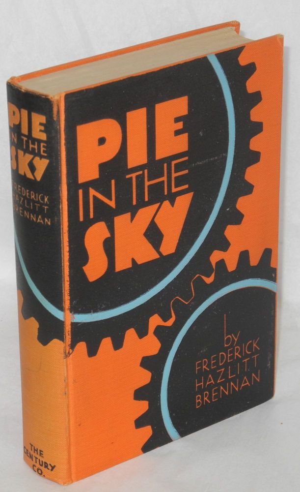 Pie in the sky. Frederick Hazlitt Brennan.