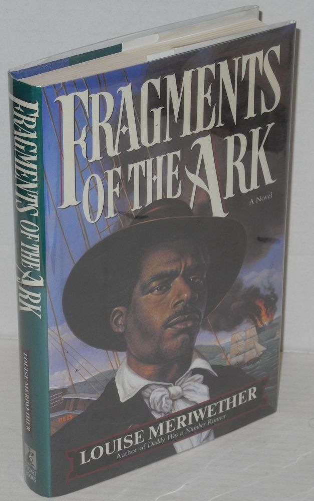Fragments of the ark. Louise Meriwether.