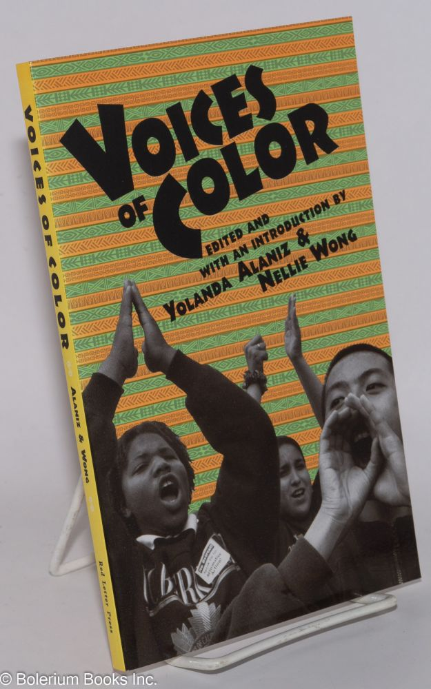 Voices of color. Yolanda Alaniz, Nellie Wong
