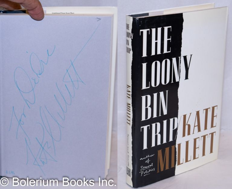 The loony bin trip. Kate Millett.