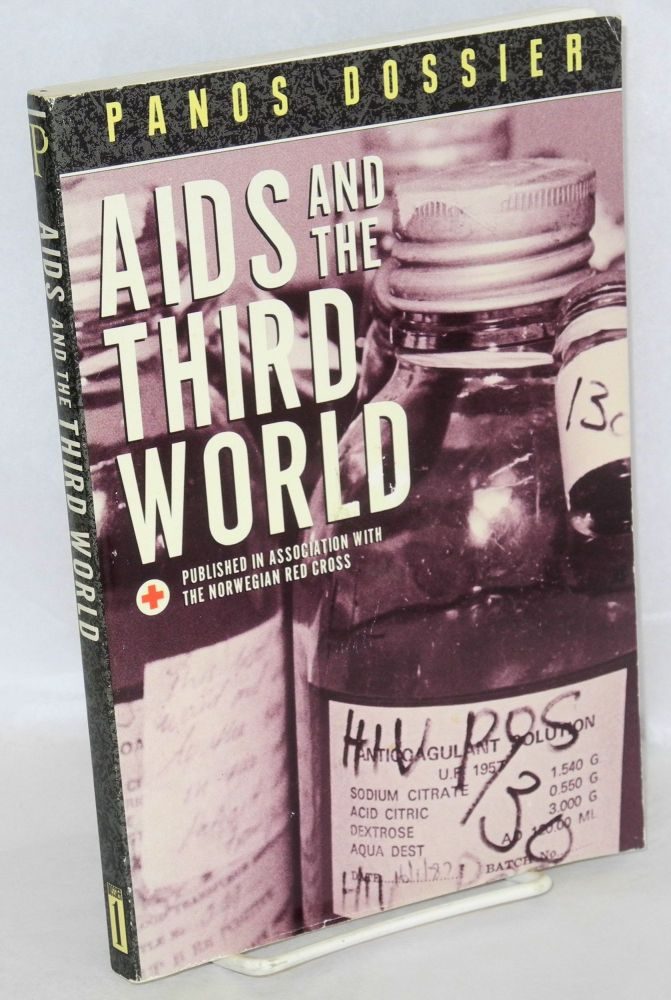 AIDS and the third world; Panos dossier published in association with the Norwegian Red Cross. Renée Sabatier.