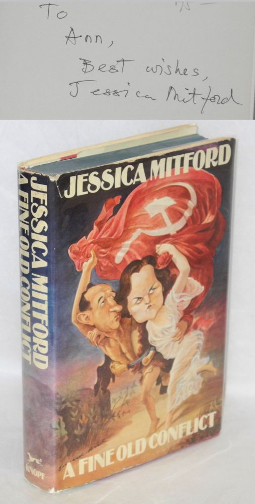 A fine old conflict. Jessica Mitford.