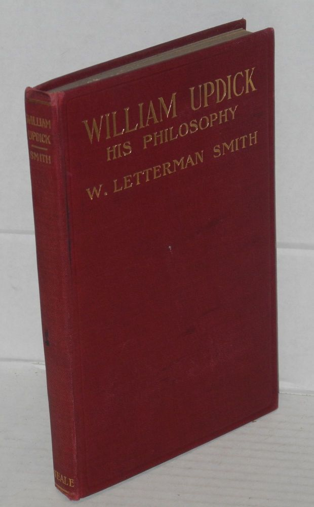 William Updick: his philosophy. W. Letterman Smith.