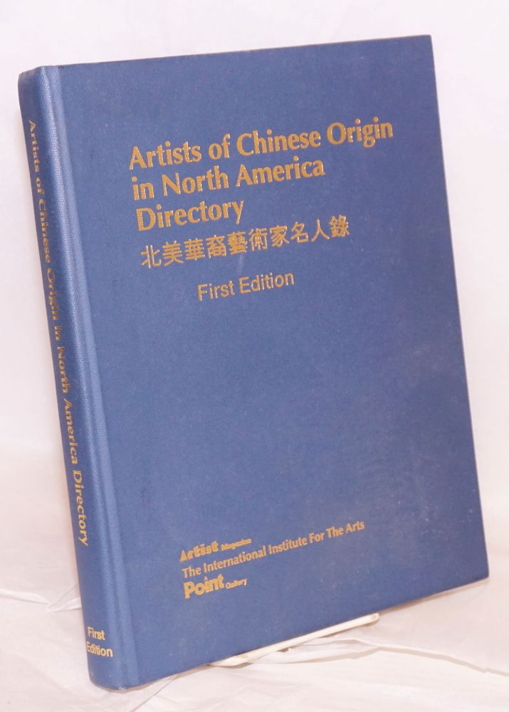 Artists of Chinese origin in North America directory; first edition 1993, 1994. Sheng Tian Zheng, Charles Liu.