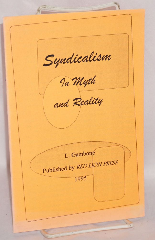 Syndicalism in myth and reality. L. Gambone.
