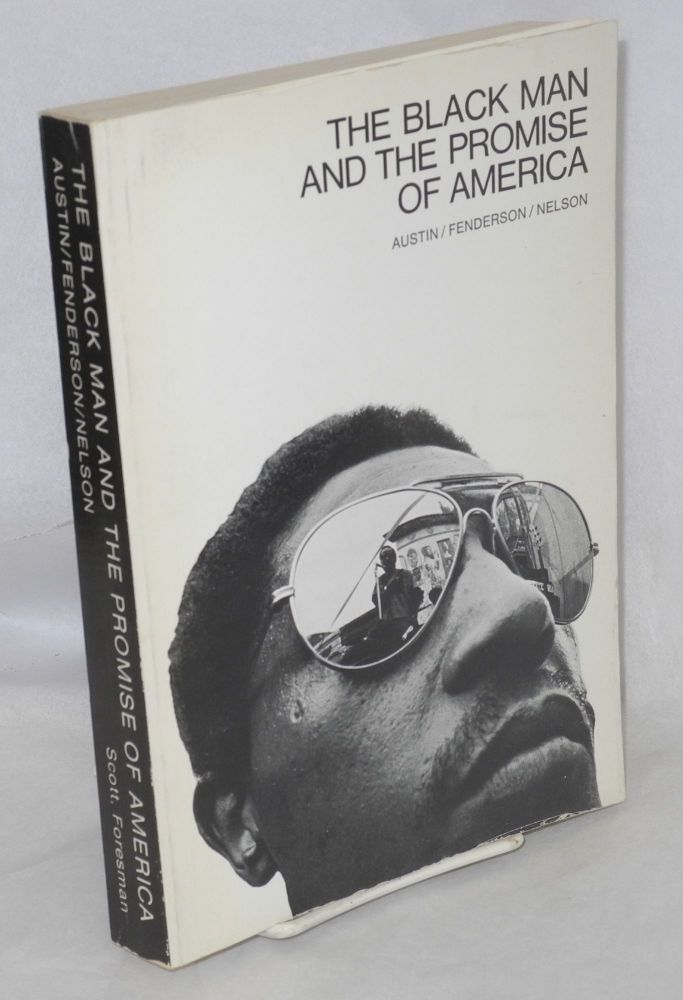 The black man and the promise of America. Lettie J. Austin, eds, et. al.