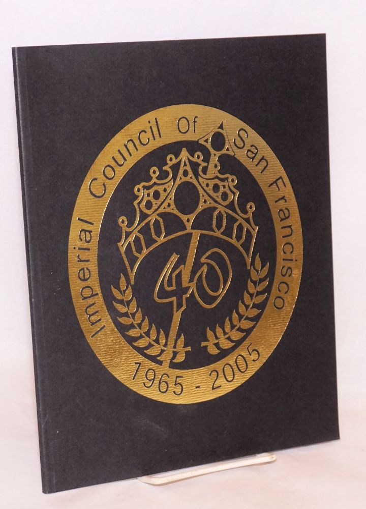 The Imperial Council Of San Francisco Inc Proudly Presents 40th