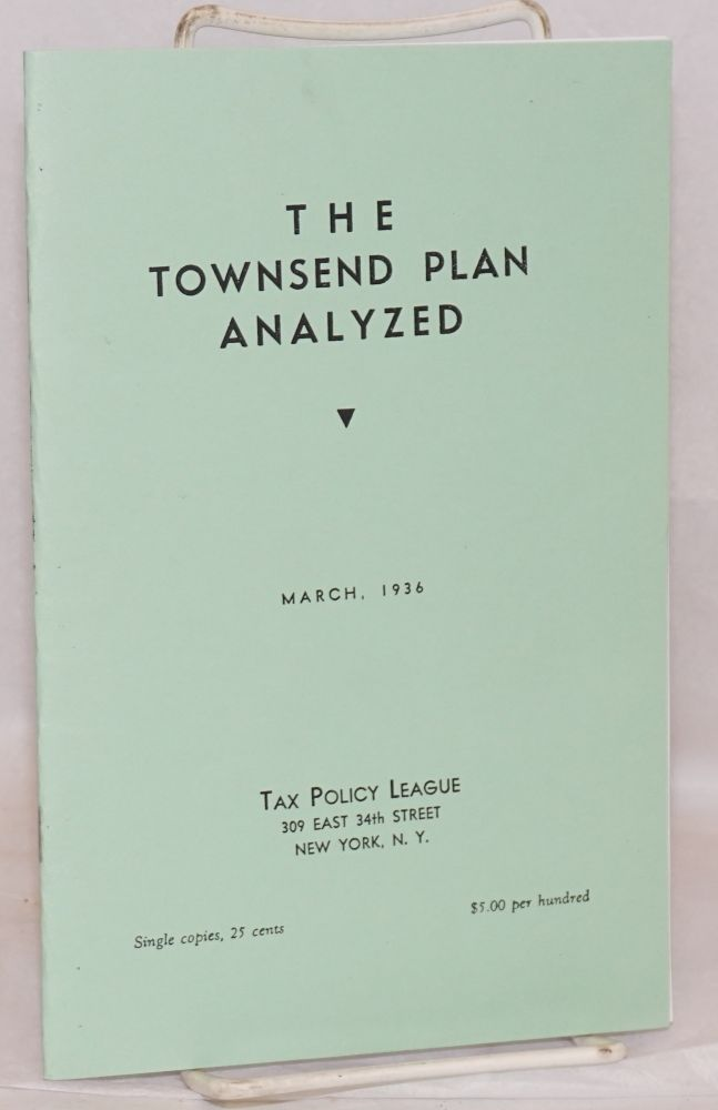 The Townsend plan analyzed. Mabel L. Walker.