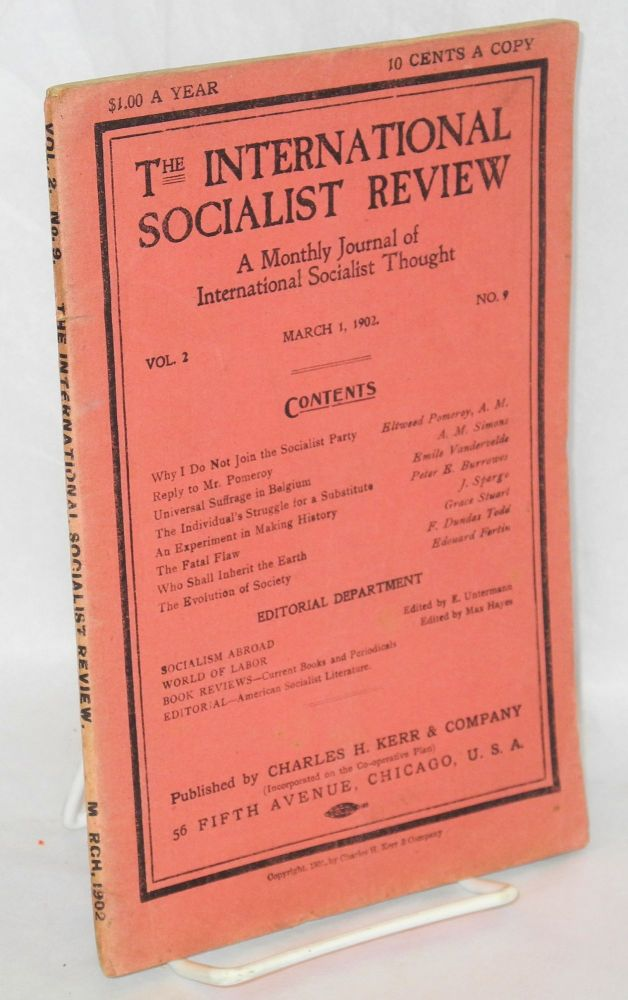 The international socialist review, a monthly journal of international socialist thought. Vol., 2, no. 9, March 1, 1902. Algie Martin Simons, ed.