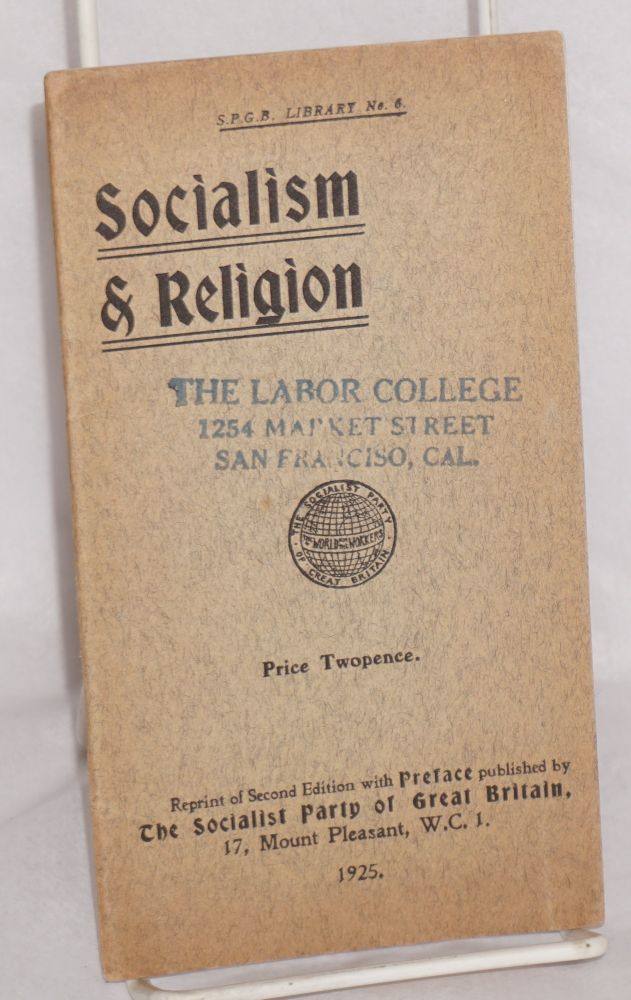 Socialism and religion. Reprint of second edition with preface. Socialist Party of Great Britain.
