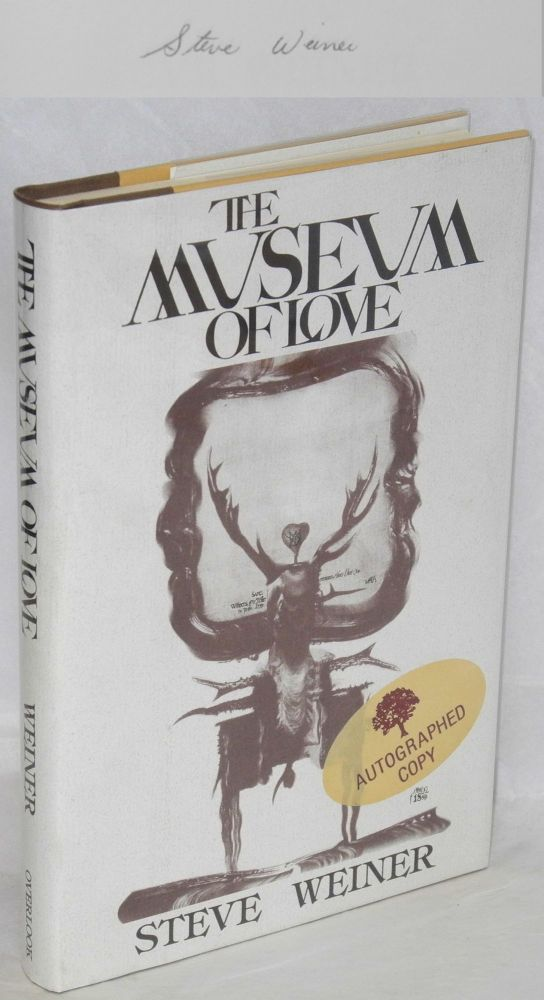 The museum of love. Steve Weiner.