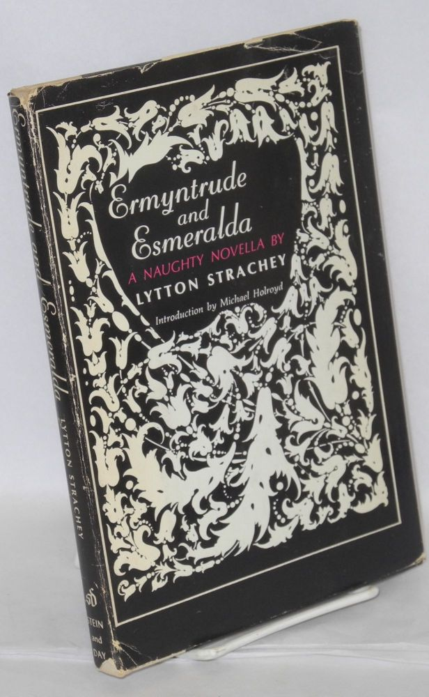 Ermyntrude and Esmeralda. Introduction by Michael Holroyd, illustrated by Erté. Lytton Strachey.