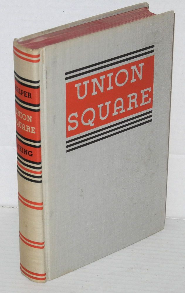 Union Square. Albert Halper.