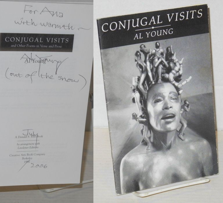 Conjugal visits and other poems in verse and prose. Al Young.