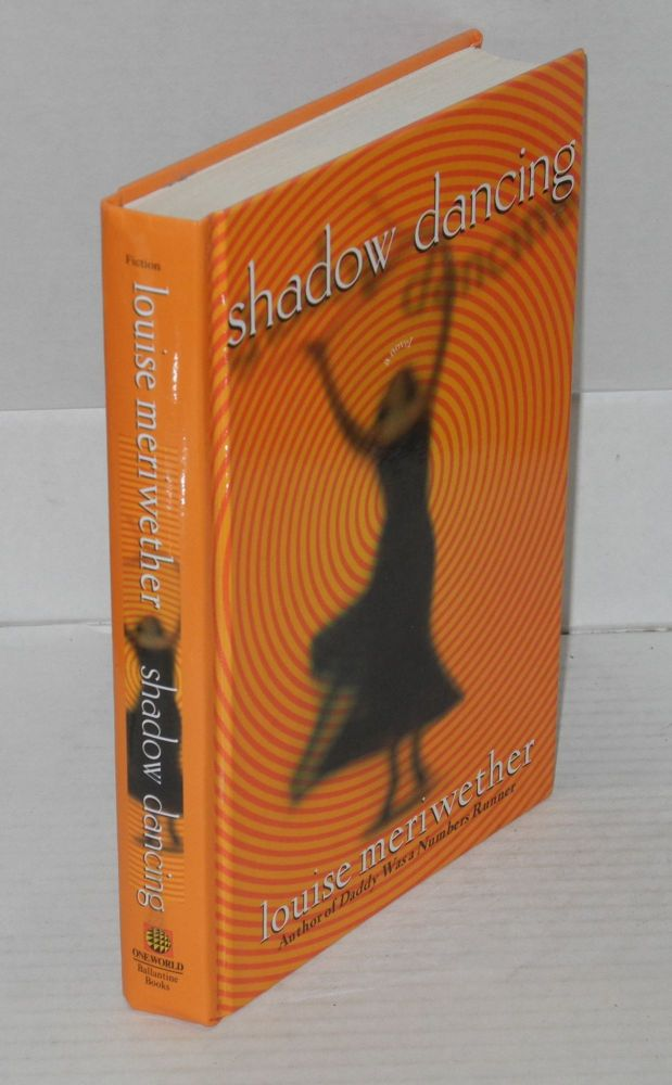 Shadow dancing. Louise Meriwether.