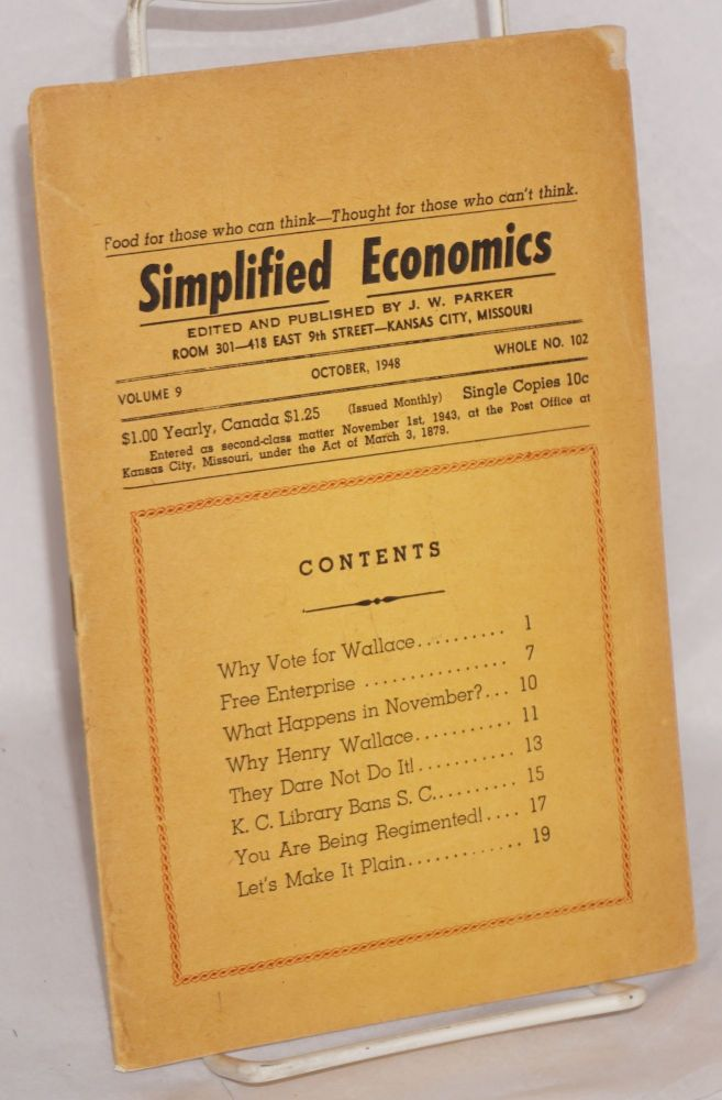 Simplified economics, vol. 9, October, 1948. Whole no. 102. Dr. J. W. Parker.