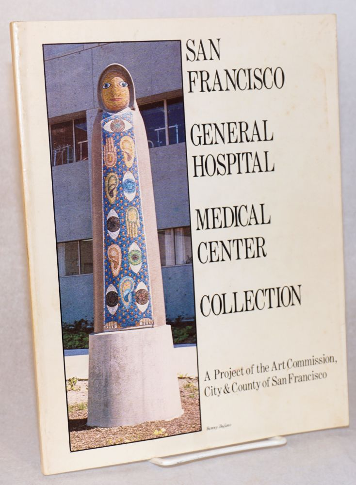 San Francisco General Hospital Medical Center collection. City Art Commission, County of San Francisco.