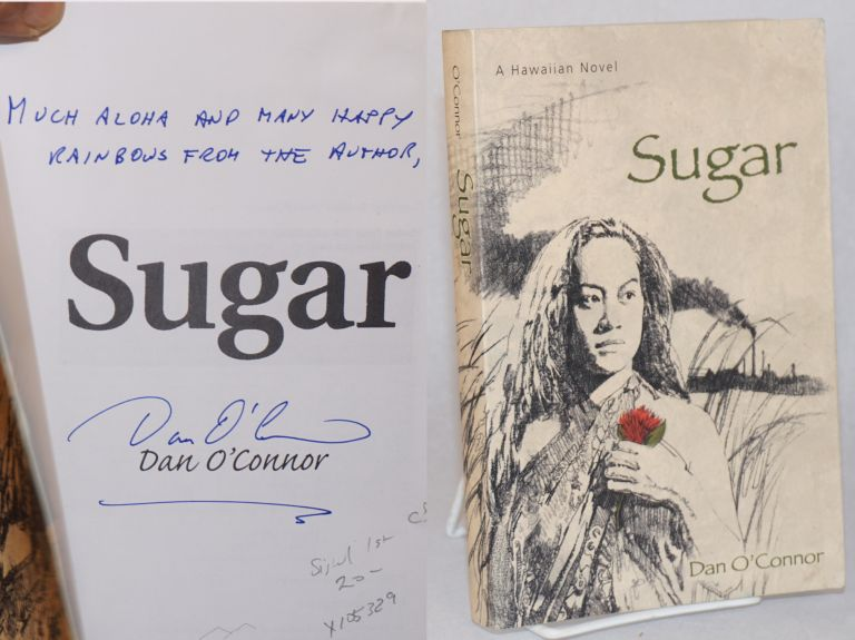 Sugar: a Hawaiian novel. Dan O'Connor.