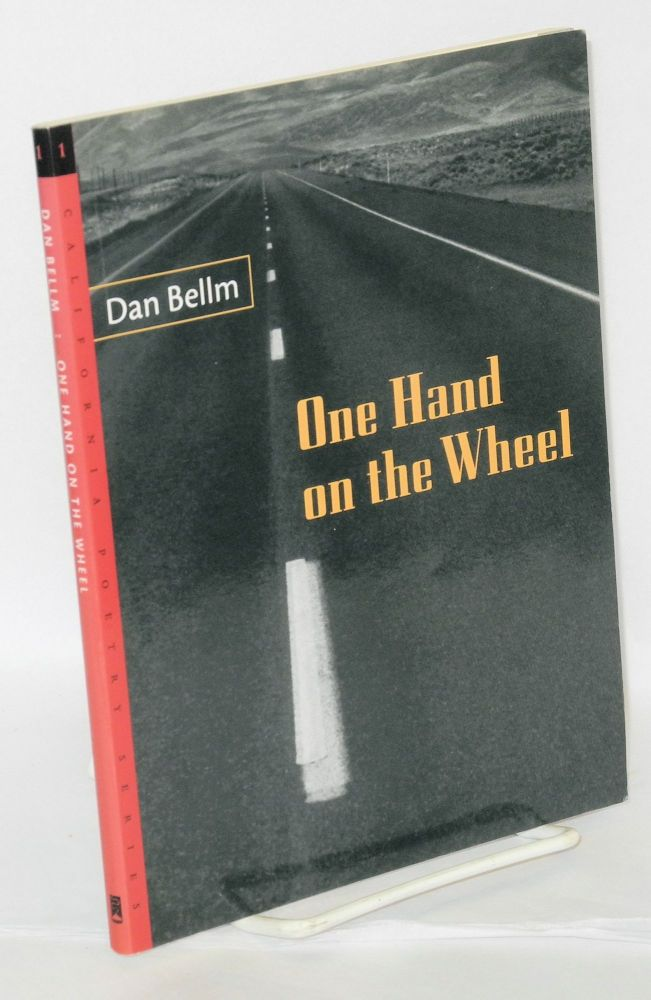 One hand on the wheel. Dan Bellm.