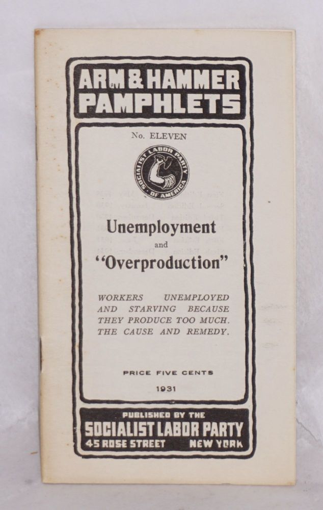 Unemployment and 'overproduction'. Arnold Petersen.