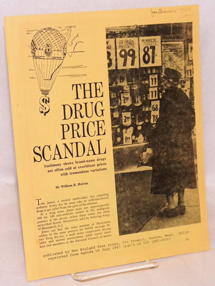 The drug price scandal. Testimony shows brand-name drugs are often sold at exorbitant prices with tremendous variations. William R. Hutton.